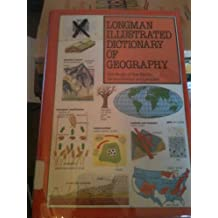 Illustrated Dictionary of Geography (Longman illustrated science dictionaries)