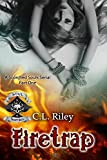 Firetrap: The Soul Scorchers MC (The Scorched Souls Serial-series Book 1) (English Edition)