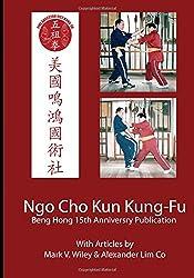 Ngo Cho Kun Kung-Fu: Beng Hong 15 Year Anniversary Publication