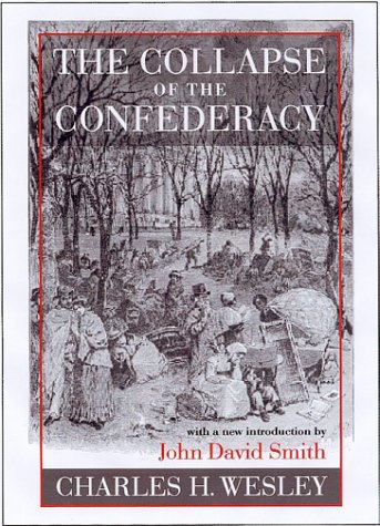 The Collapse of the Confederacy (Southern Classics)