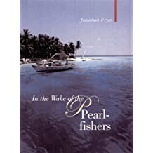 In the Wake of the Pearl-fishers (Armchair Traveller)