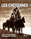 Les indiens d'Amérique du Nord - Les Cheyennes, les Arapahos, la nation Blackfoot - Presses de la Cité - 16/03/1998