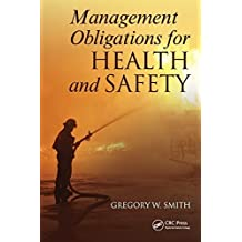 Management Obligations for Health and Safety by Gregory W. Smith (2011-10-25)