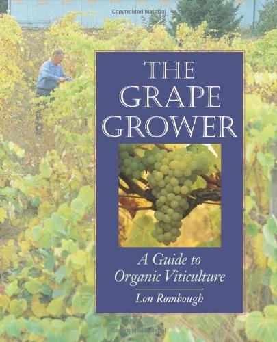The Grape Grower: A Guide to Organic Viticulture by Lon J. Rombough (2002-12-01) par Lon J. Rombough