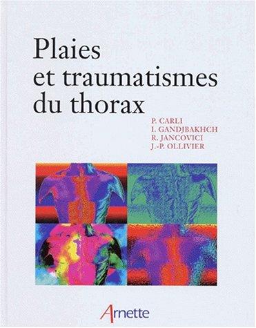 Plaies et traumatismes du thorax (Chirurgie)