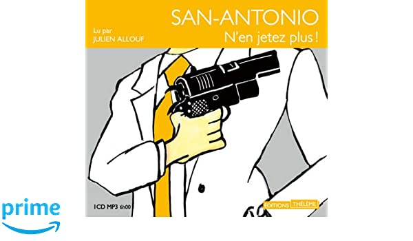San Antonio-N\'en Jetez Plus/1cd MP3: Amazon.co.uk: Dard/Frédéric ...