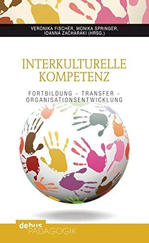 Interkulturelle Kompetenz: Fortbildung – Transfer – Organisationsentwicklung