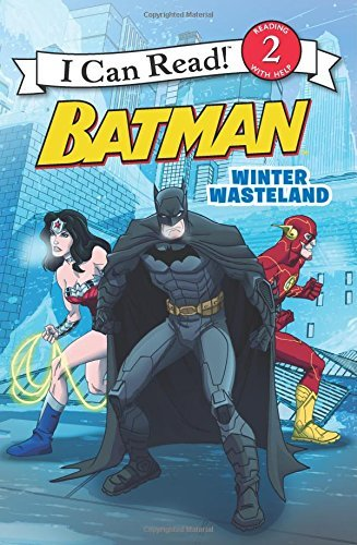 Batman Classic: Winter Wasteland (I Can Read Books: Level 2) by Donald Lemke (23-Dec-2014) Paperback