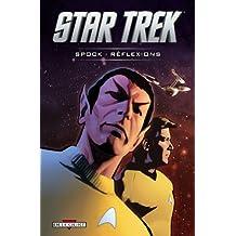 Star Trek, Tome : Spok, réflexions