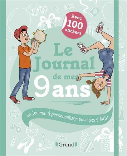 Le Journal de mes 9 ans par Frédérique CORRE MONTAGU