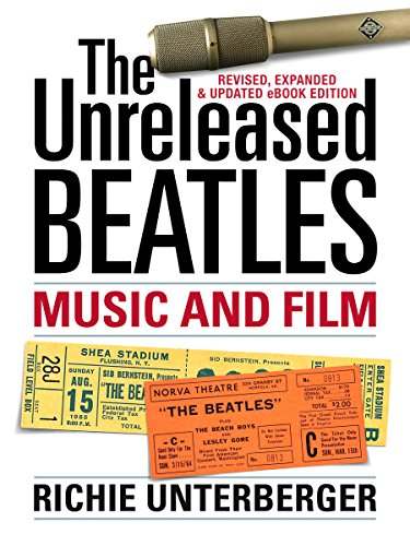 The Unreleased Beatles: Music and Film [Revised & Expanded Ebook ...