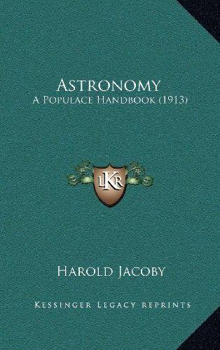 Astronomy: A Populace Handbook (1913)
