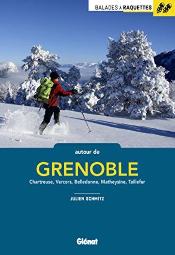 Descargar Libro Balades à raquettes autour de Grenoble de Julien Schmitz