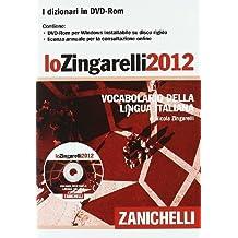 Lo Zingarelli 2012. Vocabolario della lingua italiana. DVD-ROM