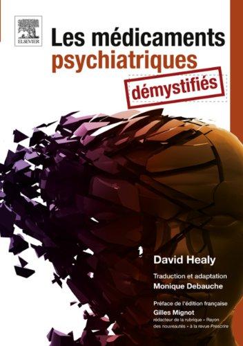 Les médicaments psychiatriques démystifiés par David Healy