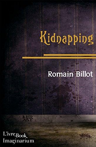 Kidnapping (Imaginarium) par Romain Billot