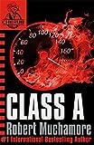 Class A: Book 2 (CHERUB, Band 2)
