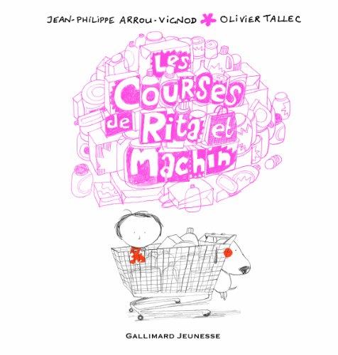 Les courses de Rita et Machin par Jean-Philippe Arrou-Vignod