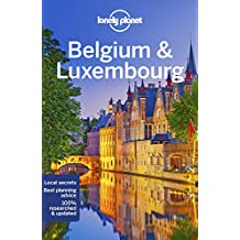 Lonely Planet Belgium & Luxembourg (Lonely Planet Travel Guide)