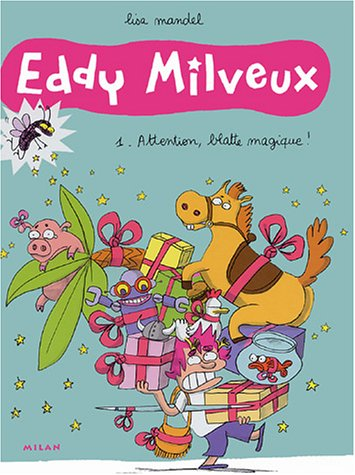 Eddy Milveux, Tome 1 : Attention, blatte magique !