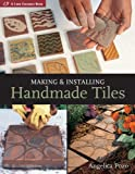 Making & Installing Handmade Tiles (Lark Ceramics Books)