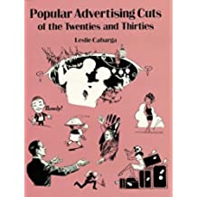 Popular Advertising Cuts of the Twenties and Thirties (Dover Pictorial Archive) (English Edition)