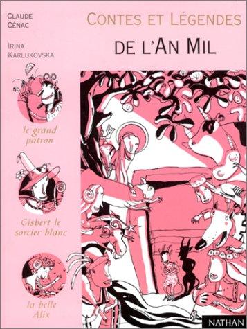 Contes et Légendes de l'an mil par Irina Karlukovska