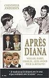 Telecharger Livres Apres Diana William Harry et Charles quel avenir pour la royaute (PDF,EPUB,MOBI) gratuits en Francaise