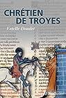 Chrétien de Troyes par Doudet
