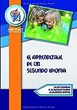 El aprendizaje de un segundo idioma (Biblioteca AMEI-WAECE)