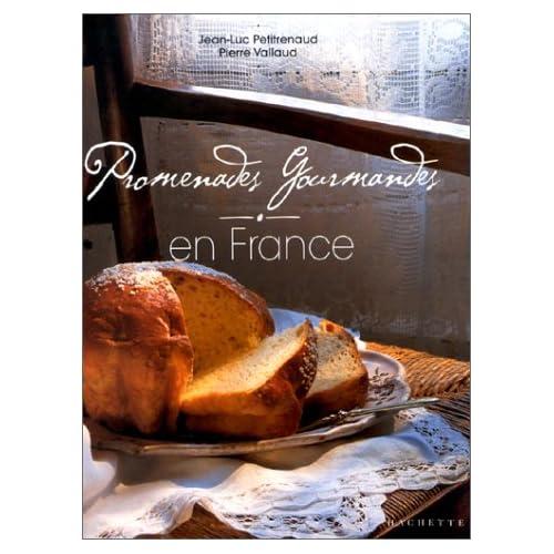 Promenades gourmandes en France