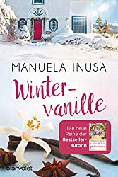 Wintervanille: Roman (Kalifornische Träume 1) (German Edition)