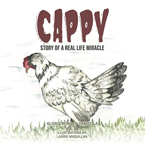 Cappy: Story of a Real Life Miracle (English Edition)