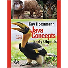 Java Concepts: Early Objects by Cay S. Horstmann (2015-09-15)