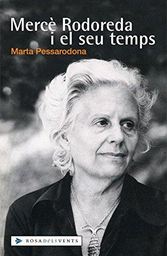 Mercè Rodoreda i el seu temps (ACTUALITAT) por MARTA PESSARODONA