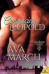 Convincing Leopold (London Legal)