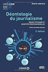 Déontologie du journalisme , Enjeux éthiques et identités professionnelles