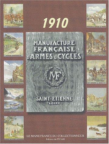 Manufacture française d'armes et cycles : Catalogue 1910