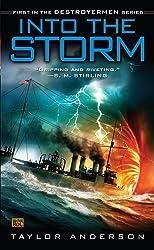 Into the Storm: Destroyermen, Book I