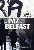 La paz de Belfast (Alianza Ensayo nº 3492167)