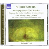 Schoenberg: String Quartets 3 & 4 (String Quartets Nos.3 And 4/ Phantasy For Violin And Piano)