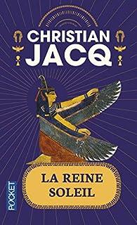 La reine Soleil par Christian Jacq