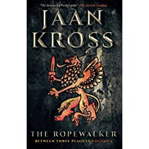 The Ropewalker: Between Three Plagues Volume I (English Edition)