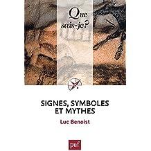 Signes, symboles et mythes: « Que sais-je ? » n° 1605