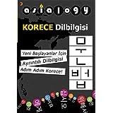 Asialogy Korece Dilbilgisi: Yeni Başlayanlar İçin Ayrıntılı Dilbilgisi Adım Adım Korece