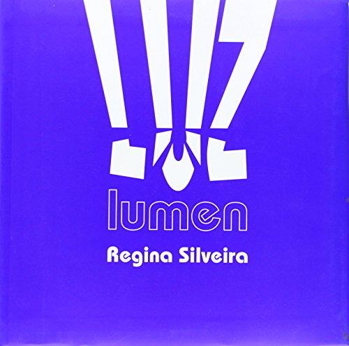 Lumen: Regina Silveira