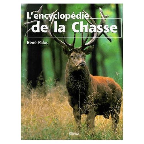 L'encyclopédie de la chasse