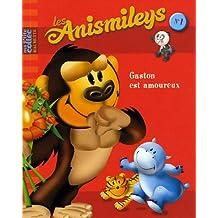 Les Anismileys, Tome 1 : Gaston est amoureux