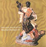 Opulence and Devotion: Brazilian Baroque Art