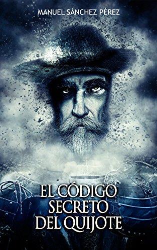 El código secreto del Quijote (Spanish Edition)